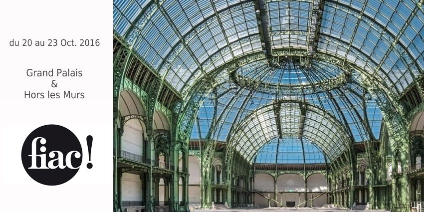 FIAC 2016 - 43° INTERNATIONAL CONTEMPORARY ART FAIR