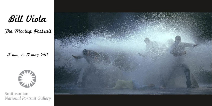 Bill Viola: The Moving Portrait // Smithsonian National Portrait Gallery // Washington