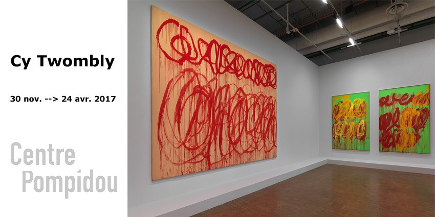 Cy Twombly // Centre Pompidou // Until April 24th 2017