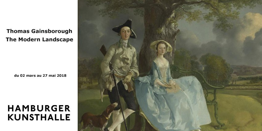 EXHIBITION // THOMAS GAINSBOROUGH : THE MODERN LANDSCAPE // HAMBURG