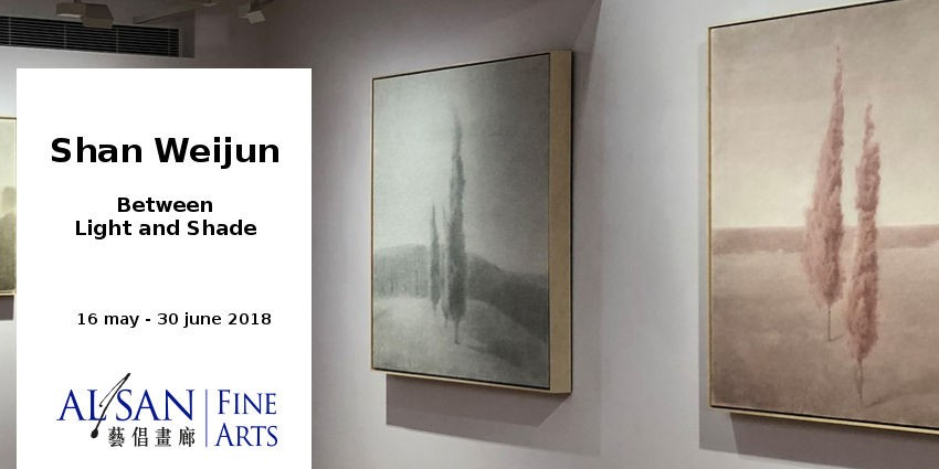 EXHIBITION //  SHAN WEIJUN - BETWEEN LIGHT AND SHADE // HONG KONG