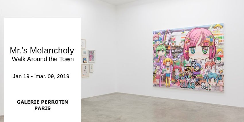 EXPO // Mr.'s Melancholy Walk Around the Town //Galerie Perrotin Paris