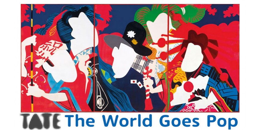 The World Goes Pop - Tate Modern // Derniers Jours