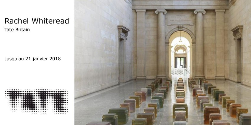 Expo // Rachel Whiteread // Tate Britain // Londres