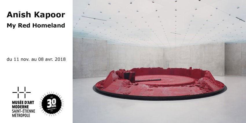 Exhibition // Anish Kapoor - My Red Homeland // MAMC30 - Saint Etienne