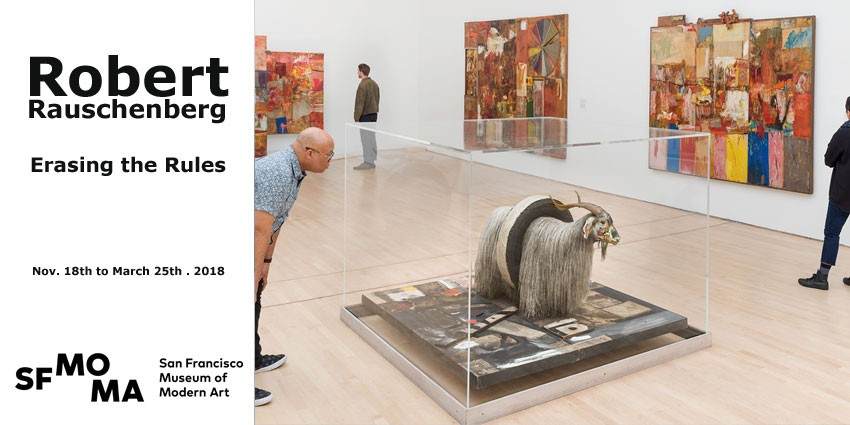 Exhibition // Robert Rauschenberg - Erasing the Rules // San Francisco