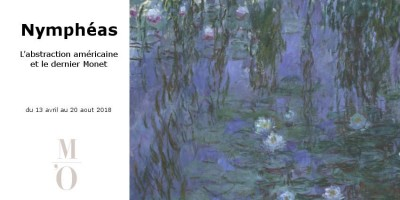EXPO // NYMPHEAS  // MONET & L'ABSTRACTION AMERICAINE // ORANGERIE // PARIS