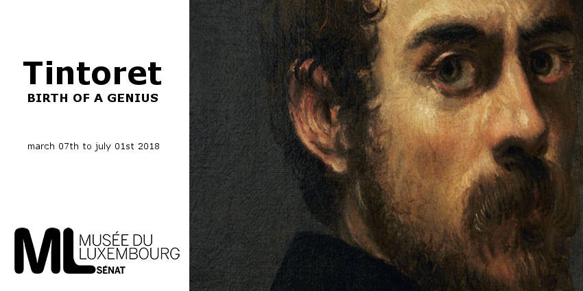 EXHIBITION // TINTORET - BIRTH OF A GENIUS // MUSEE DU LUXEMBOURG // PARIS
