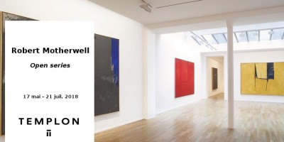 EXPO // ROBERT MOTHERWELL - OPEN SERIES // GALERIE TEMPLON // PARIS
