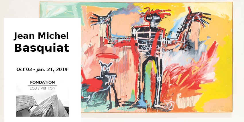 Expo // Jean-Michel Basquiat // Fondation Louis Vuitton