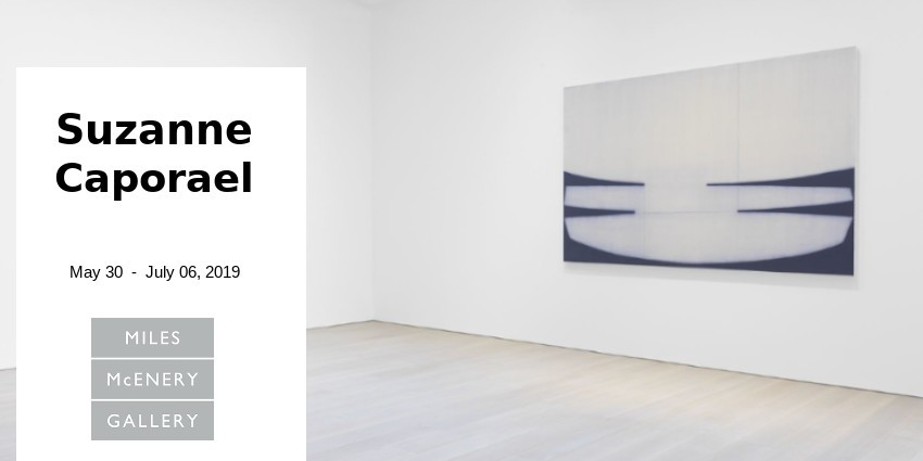EXHIBITION //  SUZANNE CAPORAEL // MILES MCENERY GALLERY // NEW YORK