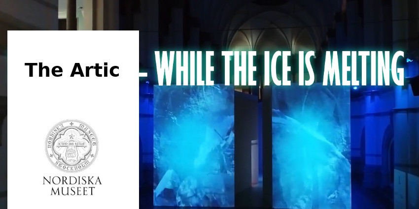 EXHIBITION // THE ARTIC // MUSEE NORDISKA // SWEDEN