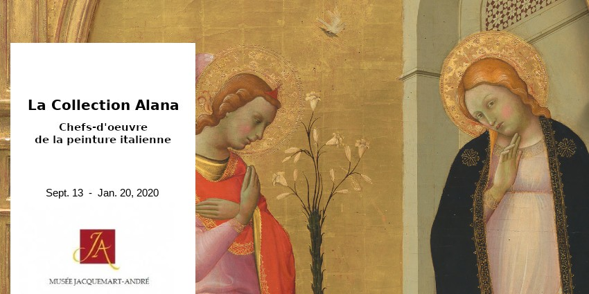 EXIBITION // COLLECTION ALANA // MUSEE JACQUEMART ANDRE // PARIS