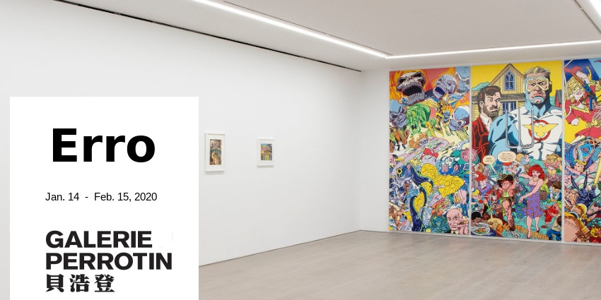 EXHIBITION // ERRO // GALERIE PERROTIN // NEW YORK