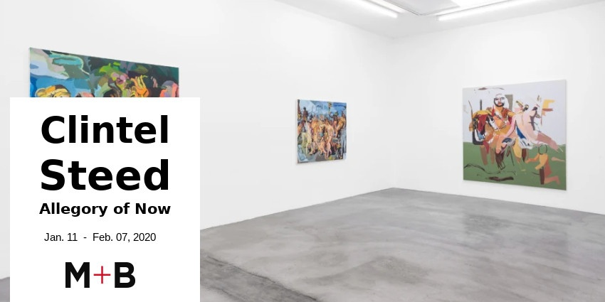 EXHIBITION // CLINTEL STEED - ALLEGORY OF NOW // LOS ANGELES