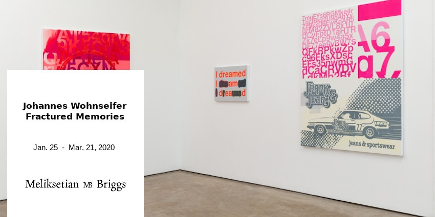 EXHIBITION // JOHANNES WOHNSEIFER // MELIKSETIAN - BRIGGS // LOS ANGELES