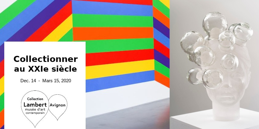 EXHIBITION // COLLECTING IN THE XXIS // COLLECTION LAMBERT // AVIGNON