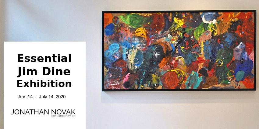 EXHIBITION // ESSENTIAL JIM DINE // JONATHAN NOVAK // LOS ANGELES
