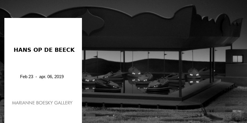 EXHIBITION // HANS OP DE BEECK // MARIANNE BOESKY GALLERY // NEW YORK